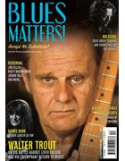 Blues Matters - Walter Trout